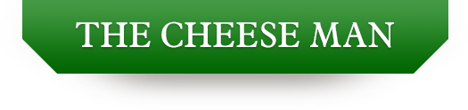 The Cheese Man